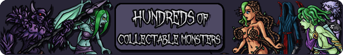 Hundreads of Collectable Monsters