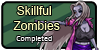Skillful Zombies